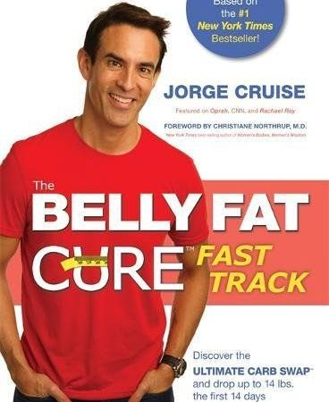 Belly Fat Cure Fast Track: Discover the Ultimate Carb Swap and Drop Up to 14 lbs. the First 14 Days