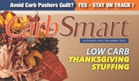 CarbSmart Magazine Issue 07 November 2013: Giving Thanks for Low Carb Thanksgiving