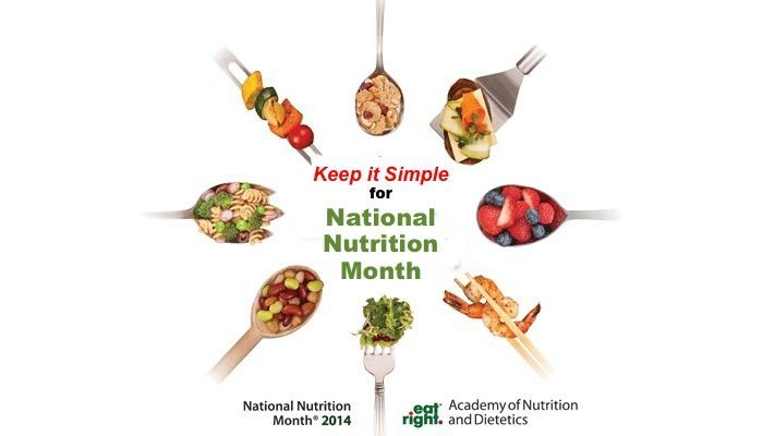 Keep It Simple for National Nutrition Month 2014