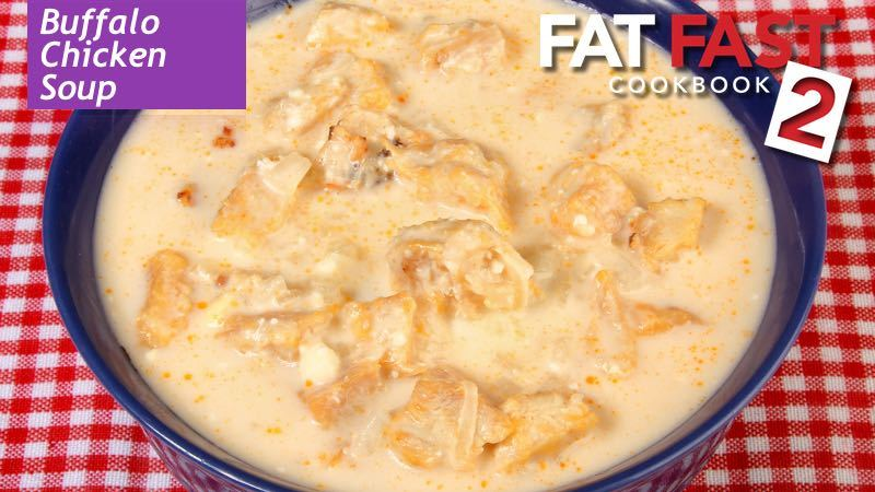 Buffalo Chicken Soup Fat Fast Recipe from Fat Fast Cookbook 2