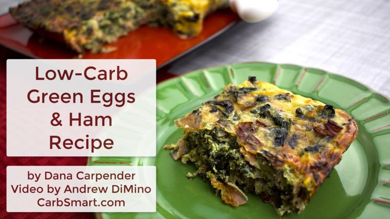 500 free low carb recipes from carbsmart low carb green eggs ham easter recipe by dana carpender includes video forumfinder Choice Image