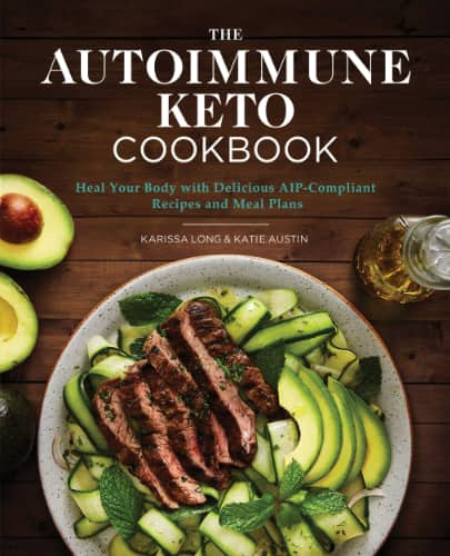 The Autoimmune Keto Cookbook