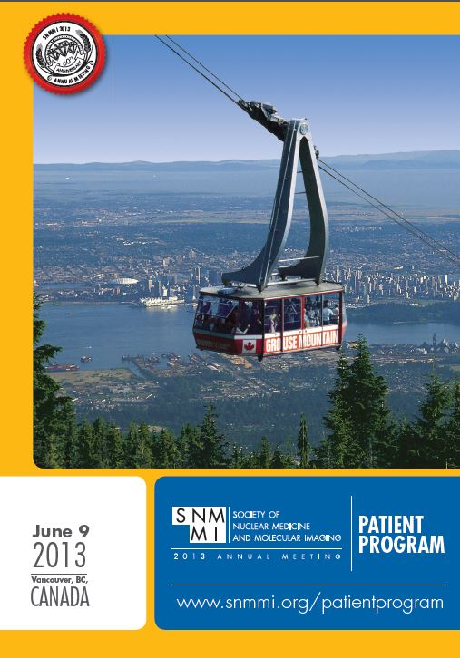 Society of Nuclear Medicine and Molecular Imaging, Patient Program, June 9, 2013, Vancouver, Canada