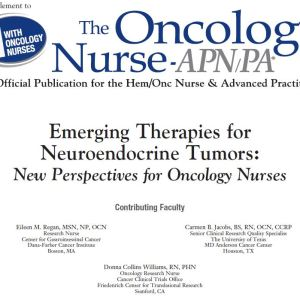 CME, Emerging Therapies for Neuroendocrine Tumors_New Perspectives for Oncology Nurses