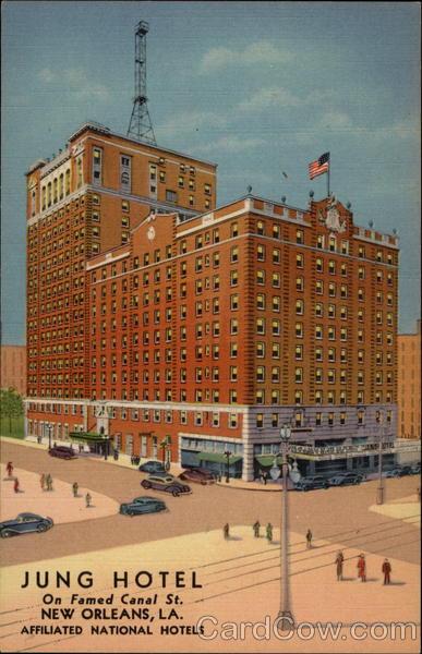 Jung Hotel New Orleans LA