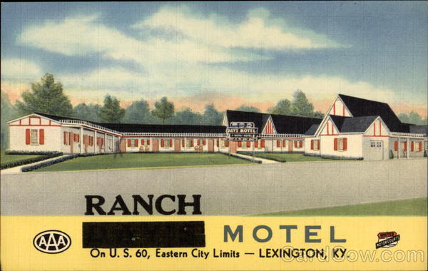 Ranch Motel Best in the Blue Grass Lexington Kentucky