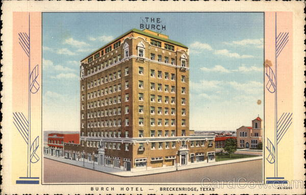 The Burch Hotel In Breckenridge Texas