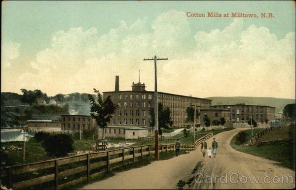 Cotton Mills Milltown NB Canada New Brunswick