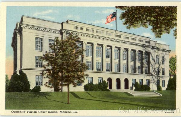 Ouachita Parish Court House Monroe LA