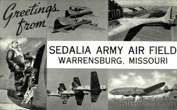 Greetings From Sedalia Army Air Field Vintage Postcard