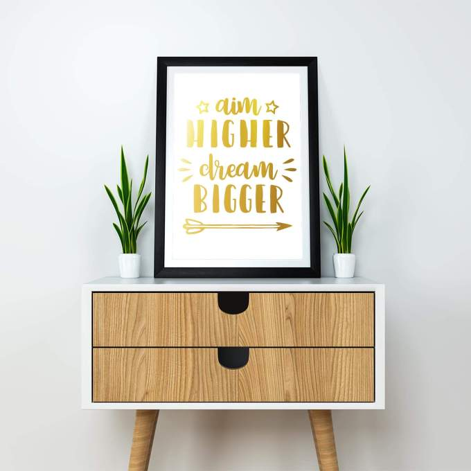 Aim Higher Dream Bigger Wall Art Poster