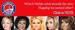 Which Welsh Celeb should we name our new flagship after?