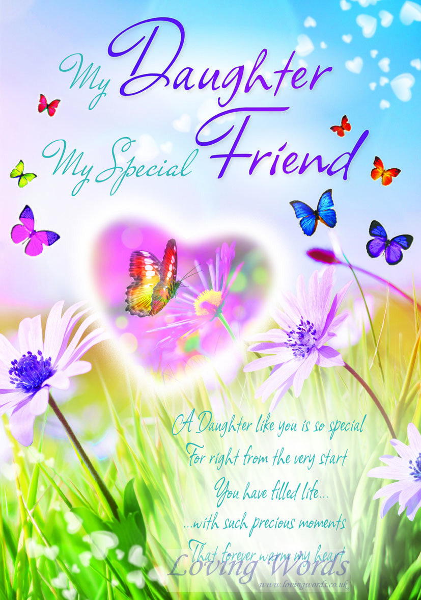 My Daughter My Special Friend Greeting Cards By Loving Words