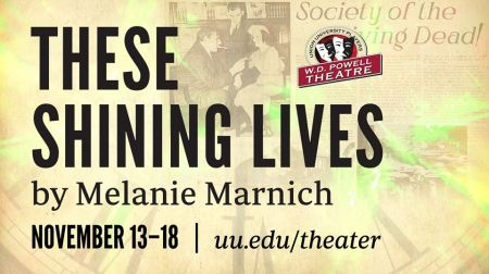 """""""These Shining Lives"""" opens November 13"""