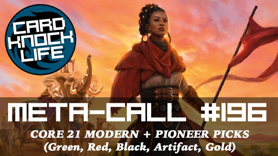Meta-Call 196: Core 21 Picks (Red, Black, Green, Gold, Artifact)