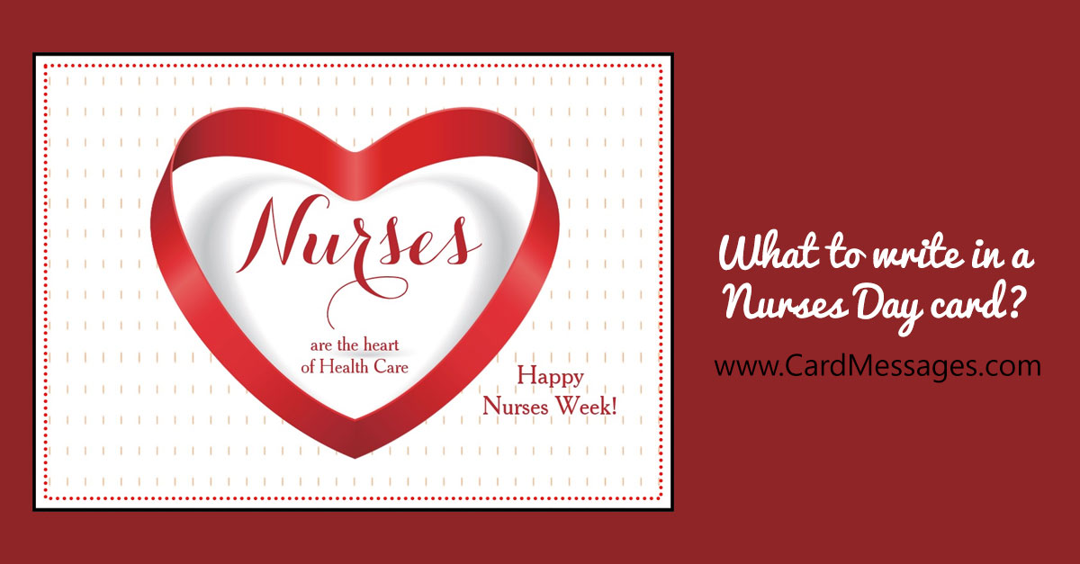 What To Write In A Nurses Day Card Or Note Card Messages