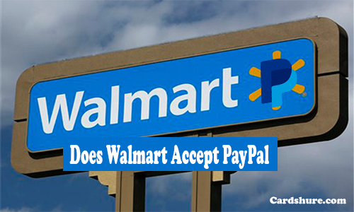 Does Walmart Accept PayPal - Walmart Paypal | Using Paypal for Walmart Online Shopping | PayPal Debit Card | Walmart Gift Cards