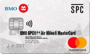 BMO SPC®** Air Miles® MasterCard - BMO SPC®** Air Miles® Credit Card Application