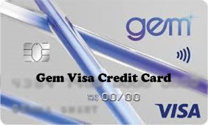 Gem Visa Credit Card - Gem Visa Credit Card Application