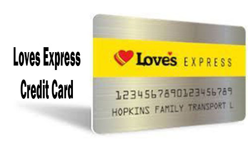 Loves Express Credit Card - How to Apply for Loves Express Card