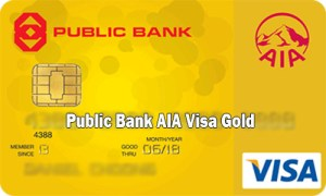 Public Bank AIA Visa Gold - How to Apply Public Bank AIA Visa Gold Credit Card