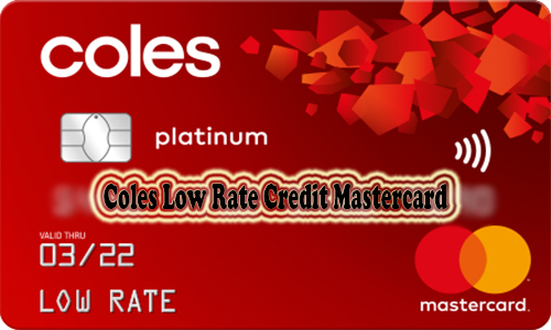 Coles Low Rate Credit MasterCard - Coles Low Rate MasterCard Application