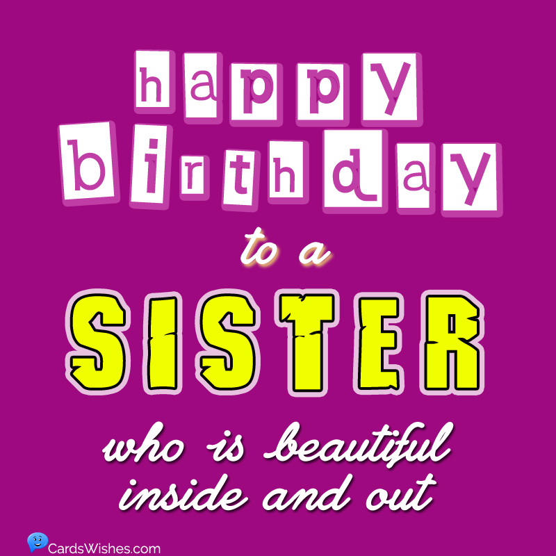 Happy Birthday Sister Top 100 Birthday Wishes For Sister