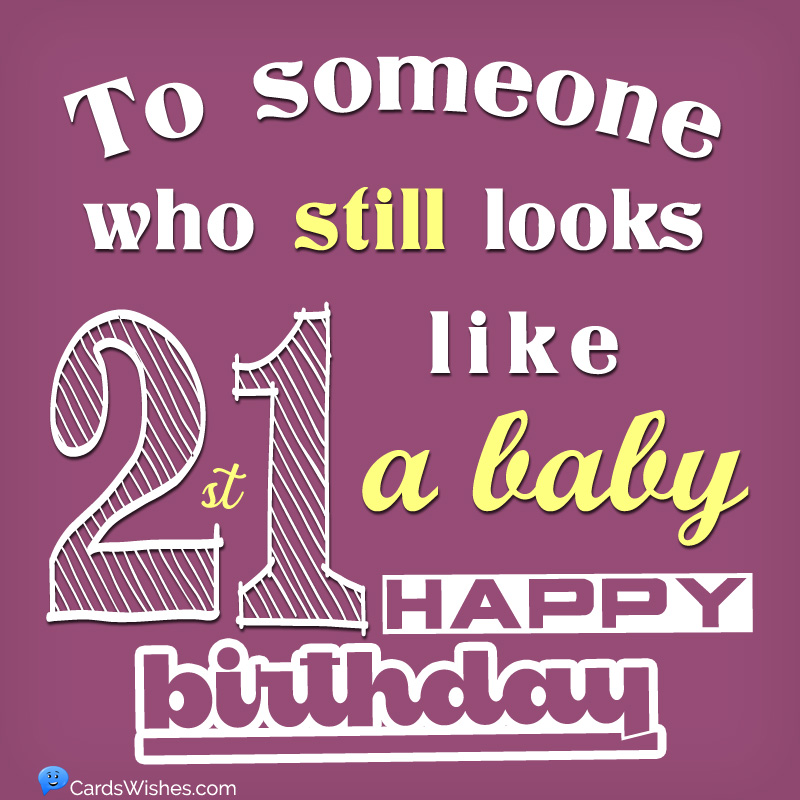 Happy 21st Birthday The Best Wishes For 21 Year Olds