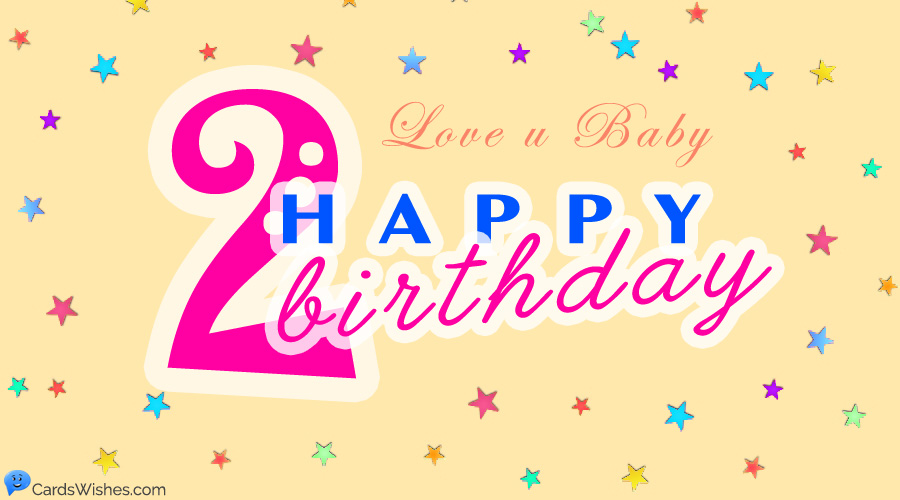 Happy 2nd Birthday Wishes For Two Year Old Baby