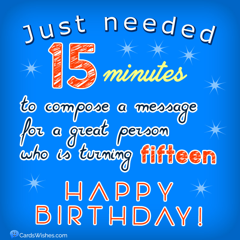 Happy 15th Birthday Wishes Messages And Greeting Cards