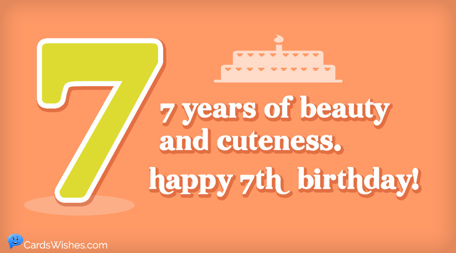Happy 7th Birthday Best Wishes For A 7 Year Old