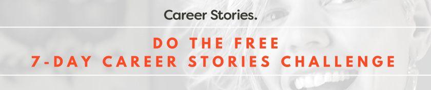 7 day career stories challenge kerri twigg