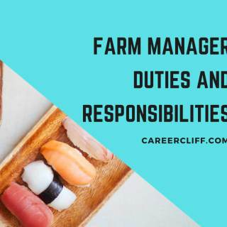 farm manager duties responsibilities and job description