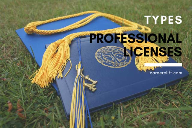 Types of Professional Licenses – What are Some Professional Licenses?
