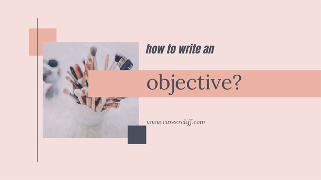 How to Write an Objective and Career Goal