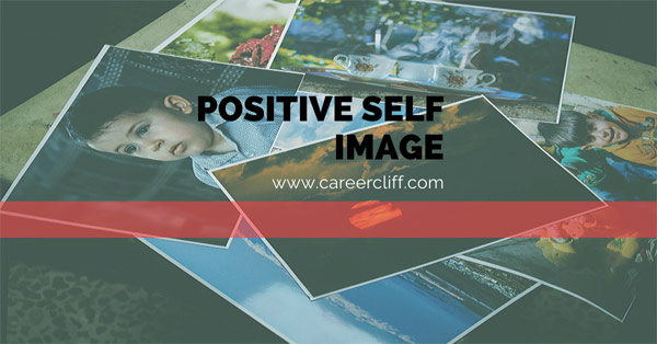 How to Develop a Positive Self Image from Home