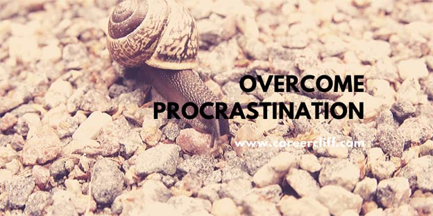 Overcome Procrastination – Tricks and Techniques