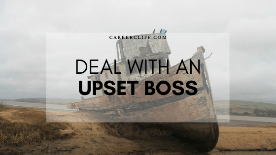 How to Deal with an Upset Boss Professionally