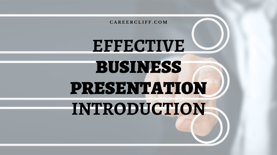 How to Make a Great Business Presentation Introduction