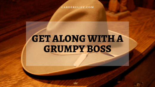 how-to-get-along-with-a-grumpy-boss