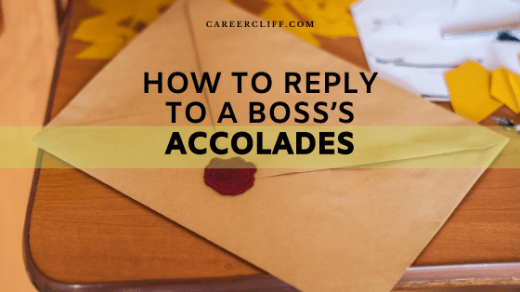 How to reply to accolades from the boss