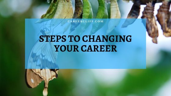Steps to Changing Your Career from Scratch