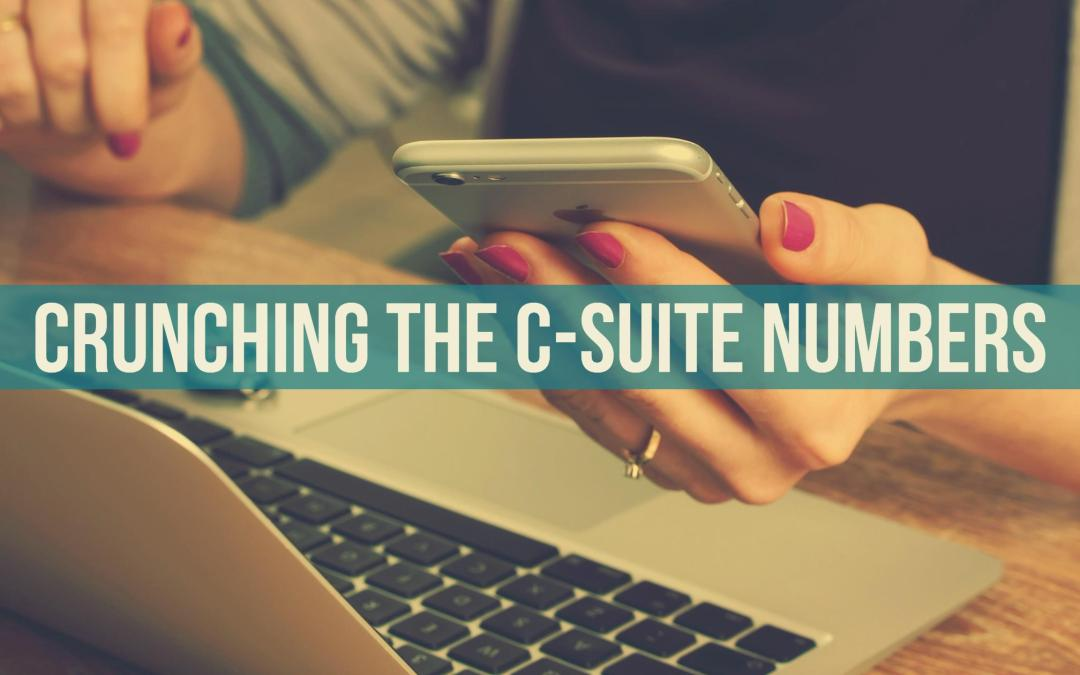 Crunching the C-Suite Numbers