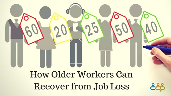 How Older Workers Can Recover from Job Loss