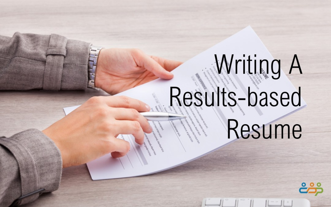 Writing A Results-based Resume