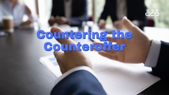 Countering the Counteroffer