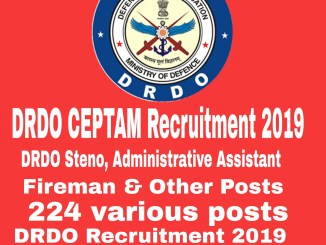 DRDO CEPTAM Recruitment 2019 : 224 Post