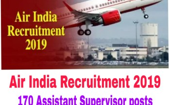 Air India Recruitment 2019 : 170 Assistant Supervisor posts