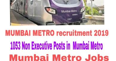 MUMBAI METRO recruitment 2019 : 1053 Posts