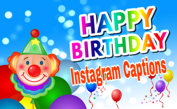 100 + Birthday Instagram Captions